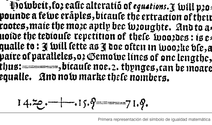 Equals_sign_in_Robert_Recorde_The_Whetstone_of_Witte_London_1557_p.238.png