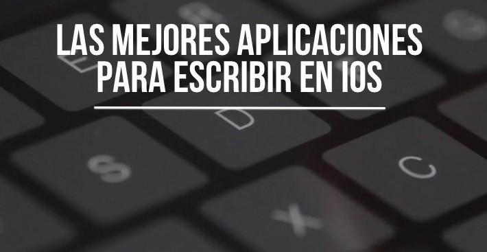 mejores-apps-escribir-ios.jpg