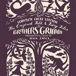 The Original Folk and Fairy Tales of the Brothers Grimm: The Complete First Edition, por Jack Zipes